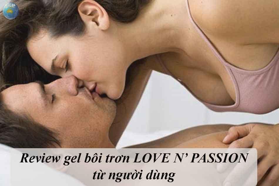 Những Review gel bôi trơn LOVE N' PASSION từ người dùng